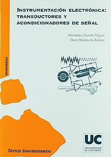 Instrumentación electrónica: transductores y acondicionadores de señal (Manuales)