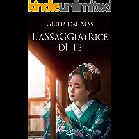 L'assaggiatrice di tè (Villa Matilde, la casa degli amori ritrovati Vol. 3)