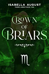 Crown of Briars (Faerie Lords Book 2) Kindle Edition
