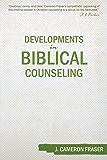 Developments in Biblical Counseling