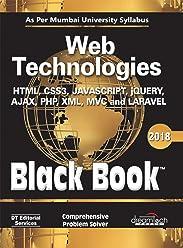 Web Technologies, Black Book, 2018 (As per Mumbai University Syllabus)