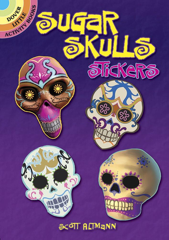 Sugar Skulls Stickers (Dover Little Activity Books)