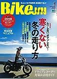 BikeJIN/培倶人(バイクジン) 2018年1月号 Vol.179[雑誌](特別付録:ツーリングシーンカレンダー2018)