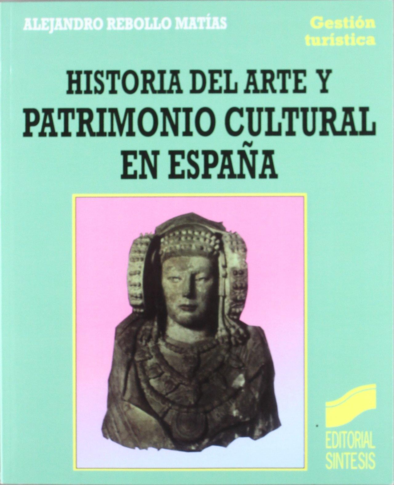 Historia del arte y patrimonio cultural en España: 23 Gestión ...