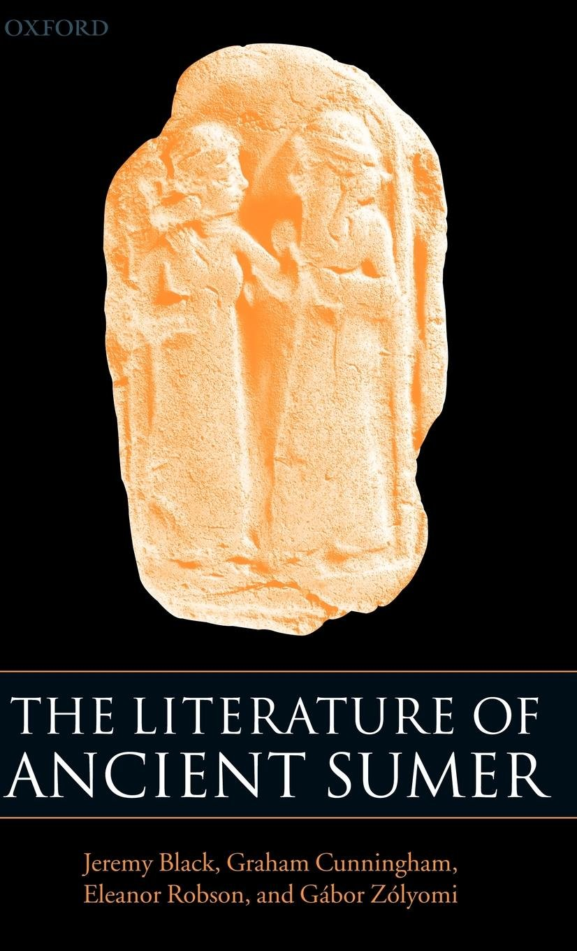 Buy The Literature Of Ancient Sumer Book Online At Low Prices In
