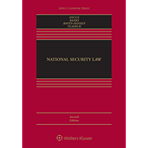 National Security Law (Aspen Casebook Series)