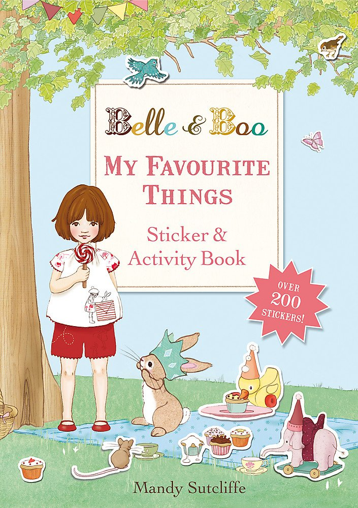 My Favourite Things: A Sticker and Activity Book (Belle & Boo, Band 14)