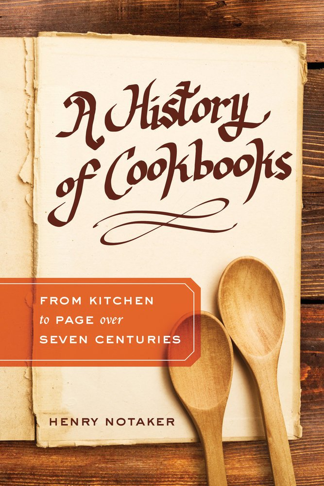 A History of Cookbooks: From Kitchen to Page over Seven Centuries (California Studies in Food and Culture) pdf