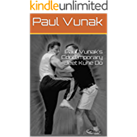 Paul Vunak's Contemporary Jeet Kune Do (English Edition)