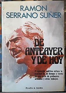 Memorias de Serrano suñer (Espejo de España): Amazon.es: Serrano Suñer, Ramón: Libros