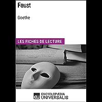 Faust de Goethe: Les Fiches de lecture d'Universalis