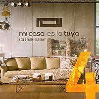 Mi Casa Es La Tuya Vol. 4