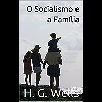 O Socialismo e a Família
