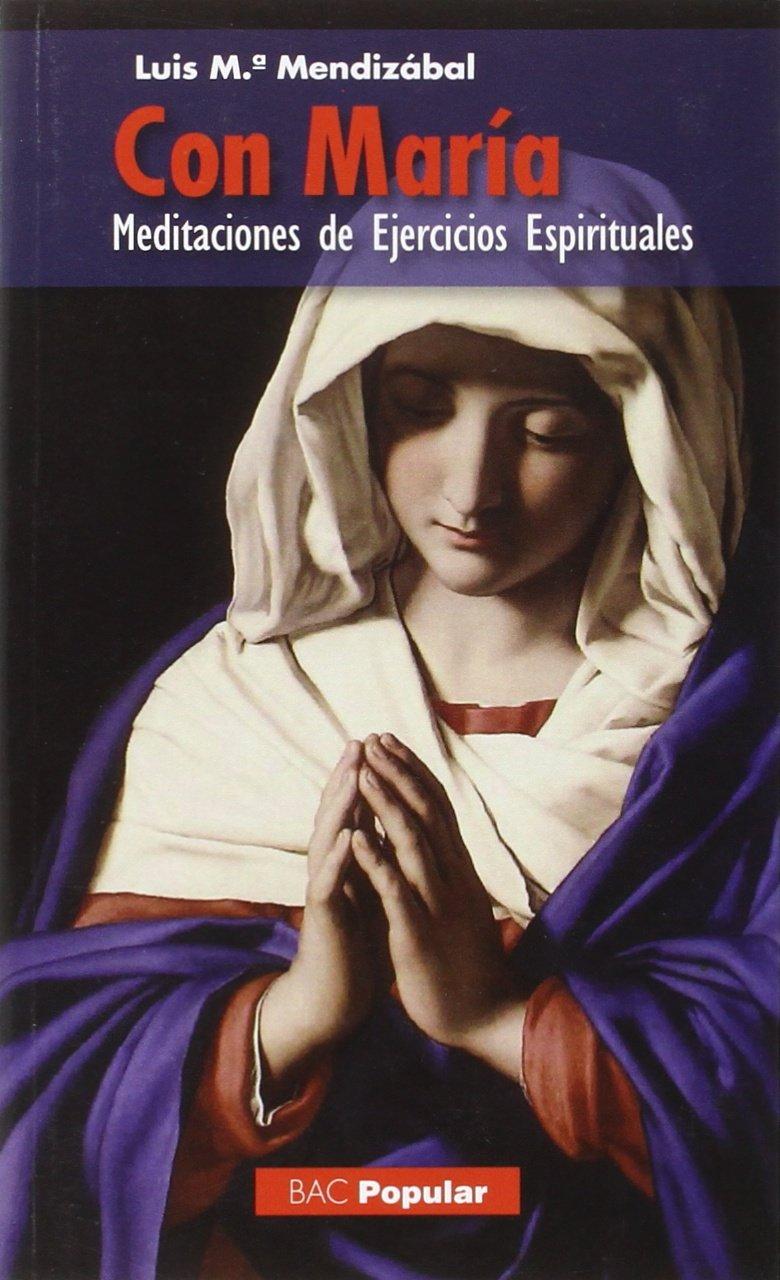 Con María: meditaciones de ejercicios espirituales pdf