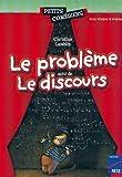 Le Problème. Le Discours 8/10 ans