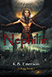 Nephilim: Book 1 of the Legio Trilogy