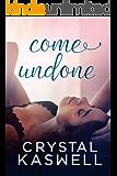 Come Undone: A Love Triangle