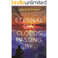 Eternal Sky, Clouds Passing By