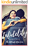 Infidelity: An Outrageously Funny Affair & The Ultimate Rom-Com