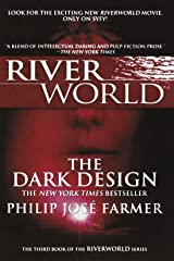 The Dark Design: The Third Book of the Riverworld Series Paperback