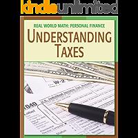 Understanding Taxes (21st Century Skills Library: Real World Math)