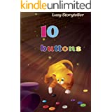 10 Buttons: Children's books ages 3-6, Fairy tale for kids 3-6 ages, Preschoolers