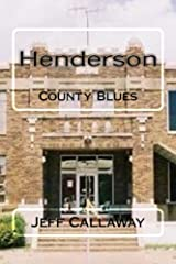 Henderson County Blues (Texas Outlaw Press Chapbooks Book 6) Kindle Edition