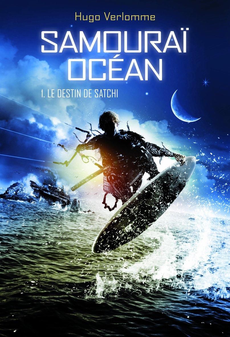 Amazon Fr Samourai Ocean Tome 1 Le Destin De Satchi