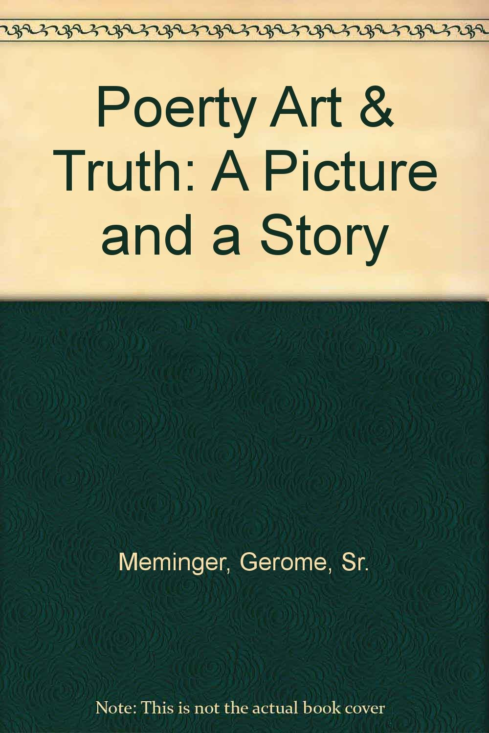 Download Poerty Art & Truth: A Picture and a Story ebook