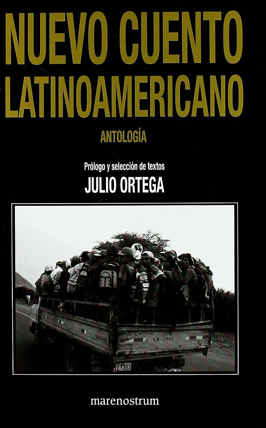 Nuevo cuento latinoamericano: Amazon.es: Julio Ortega: Libros