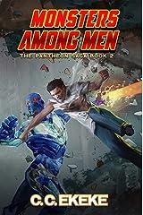 Monsters Among Men: A Superhero Adventure (The Pantheon Saga Book 2) Kindle Edition