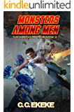 Monsters Among Men: A Superhero Adventure (The Pantheon Saga Book 2)