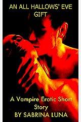 An All Hallows' Eve Gift Kindle Edition