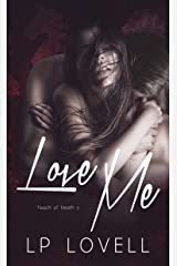 Love Me (Touch of Death Book 3) Kindle Edition