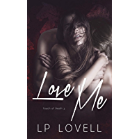Love Me (Touch of Death Book 3) (English Edition)