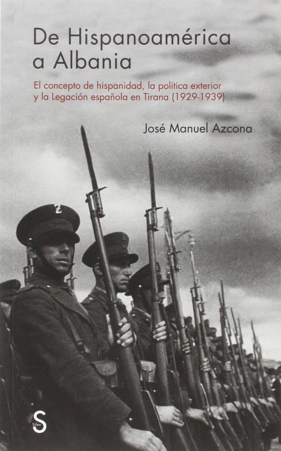 DE HISPANOAMERICA A ALBANIA Serie Historia Contemporanea: Amazon.es: Azcona Pastor, José Manuel: Libros