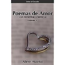 Poemas de amor: con historias y metáforas. (Letras al Corazón nº 4) (Spanish Edition) Dec 22, 2015