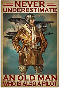 "Coupletxx Store Never Underestimate an Old Man who is Also a Pilot Vertical Poster Print Perfect, Ideas On Xmas, Birthday, Home Decor,No Frame Full Size (16"" x 24"" (1""=2.5cm))"