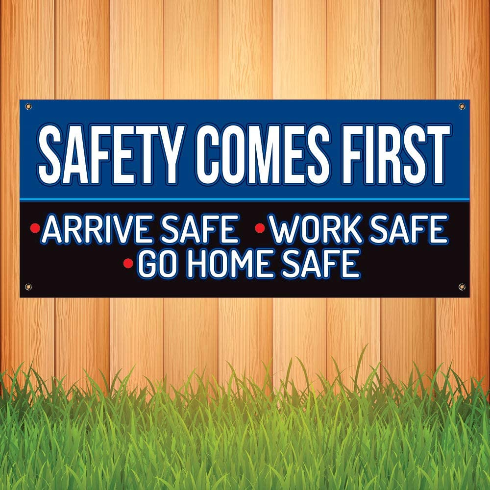 Store Safety Comes First Arrive Work Safe 13 Oz Heavy Duty Vinyl Banner Sign with Metal Grommets Flag Advertising New 20 x 52