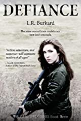 Defiance: A Post-Apocalyptic YA Tale of Survival (The Pulse Effex Series) (Volume 3) Paperback