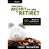 How Much Money Do I Need to Retire? (60 Minute Financial Solutions Book 5)
