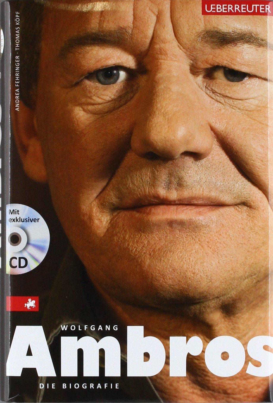 Wolfgang Ambros: Die Biographie mit CD