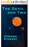 The Devil and Two