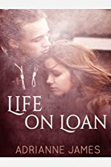 Life on Loan Kindle Edition