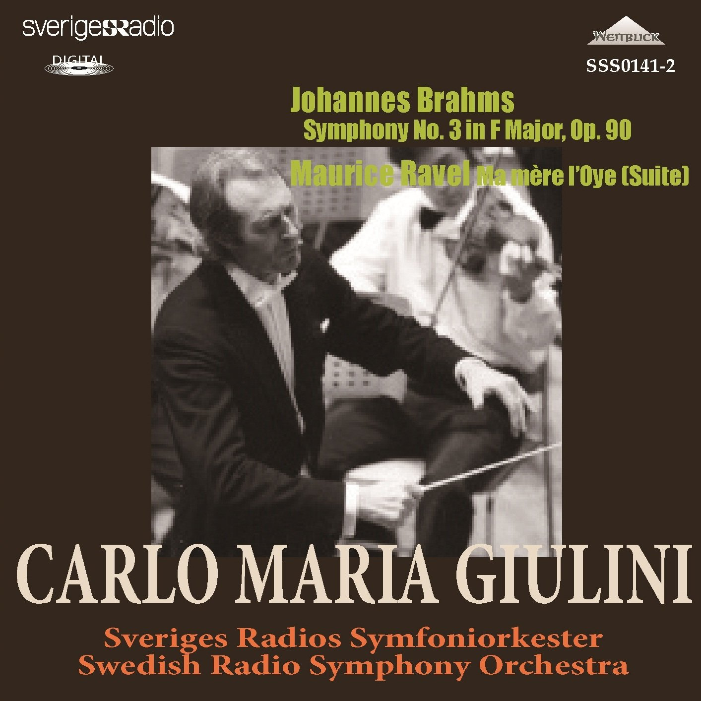Brahms Symphony No.3. Ravel 'Mother Goose' Suite. (Swedish Radio Orchestra/ Carlo Maria Giulini by WEITBLICK