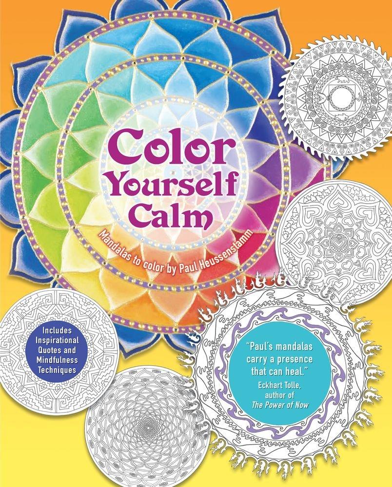 Mindfulness coloring book - Amazon Com Color Yourself Calm A Mindfulness Coloring Book 9781438007137 Tiddy Rowan Paul Heussenstamm Books