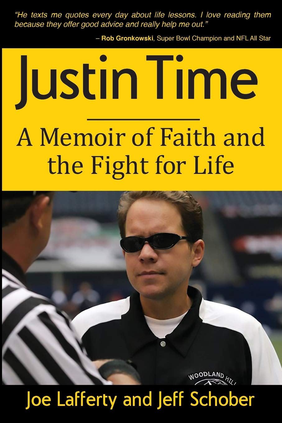 Justin Time: A Memoir of Faith and the Fight for Life por Joe Lafferty
