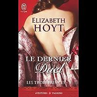 Les trois princes (Tome 3) - Le dernier duel (French Edition)