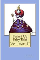 Fucked Up Fairy Tales: Volume 2