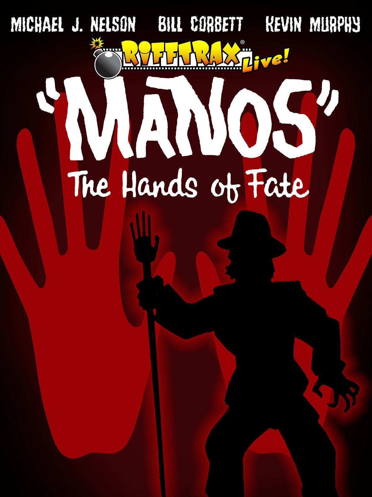 RiffTrax Live: Manos the Hands of Fate